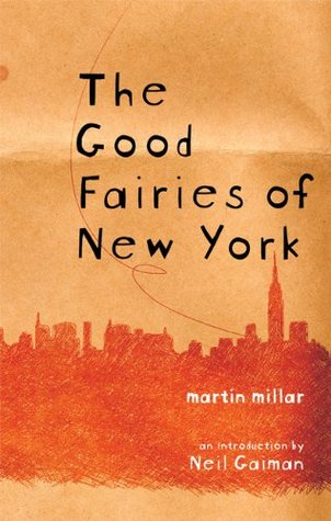 The Good Fairies of New York by Martin Millar