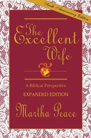The Excellent Wife by Martha Peace