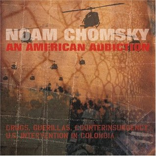 An American Addiction by Noam Chomsky
