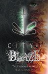 City of Blaze (The Fireblade Array, #1)