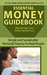 Essential Money Guidebook by Wes Karchut