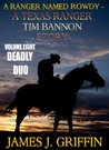A Ranger Named Rowdy - A Texas Ranger Tim Bannon Story - Volume 8 - Deadly Duo