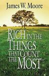 Rich in the Things That Count the Most