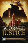 Scorned Justice (Men of the Texas Rangers, #3)