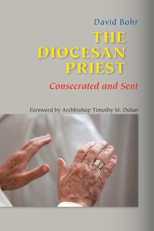 The Diocesan Priest by David Bohr