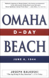 Omaha Beach by Joseph Balkoski
