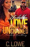 Forbidden Love Unchained: The Complete Novel