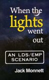 When the Lights Went Out: An LDS/EMP Scenario