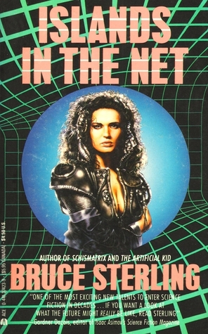 Islands in the Net by Bruce Sterling