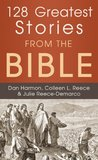 128 Greatest Stories from the Bible (Inspirational Book Bargains)