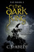 The Dark King by C.J. Abedi