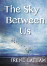 The Sky Between Us