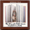 The Story of a Little Mouse Trapped in a Book