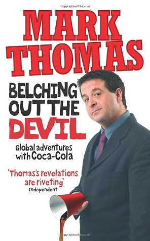 Belching Out the Devil by Mark     Thomas