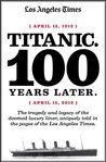 Titanic: 100 Years Later