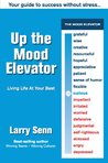 Up The Mood Elevator by Larry Senn