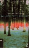 Walking with Ghosts: Poems