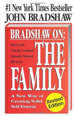 Bradshaw on the Family by John Bradshaw