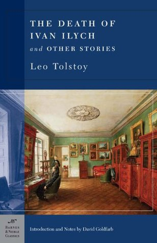 The Death of Ivan Ilych & Other Stories by Leo Tolstoy