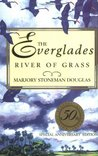 The Everglades: River of Grass