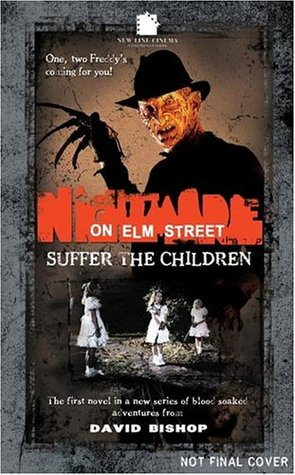 A Nightmare on Elm Street: Suffer the Children by David ...