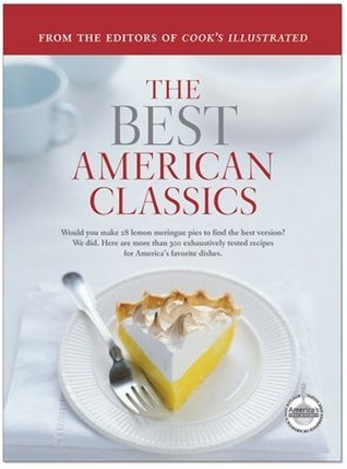 The Best American Classics by Cook's Illustrated Magazine