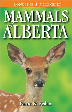 Mammals of Alberta by Don Pattie
