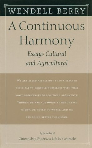 A Continuous Harmony by Wendell Berry