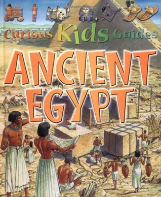 Ancient Egypt (Curious Kids Guides)