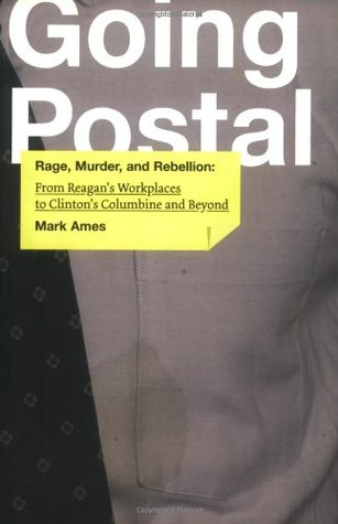 Going Postal by Mark Ames