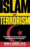 Islam and Terrorism: What the Quran Really Teaches About Christianity, Violence and the Goals of the Islamic Jihad