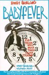Henry Jaglom's Babyfever: For Those Who Hear Their Clock Ticking (Paperback)