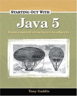 Starting Out with Java 5 by Tony Gaddis
