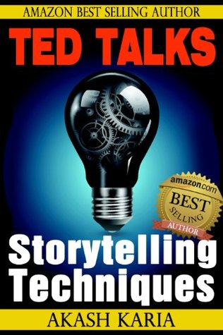 TED Talks Storytelling: 23 Storytelling Techniques from the Best TED Talks