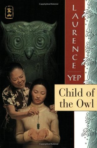 Child of the Owl Golden Mountain Chronicles 7