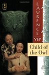Child of the Owl (Golden Mountain Chronicles, #7)