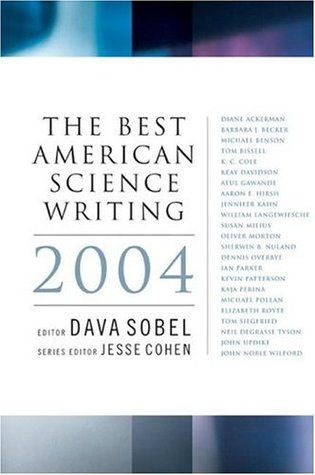 The Best American Science Writing 2004 (Best American Science Writing)