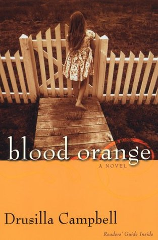 Blood Orange by Drusilla Campbell