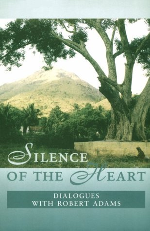 Silence Of The Heart by Robert      Adams