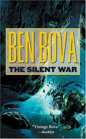 Download free The Silent War (The Asteroid Wars #3) by Ben Bova PDF