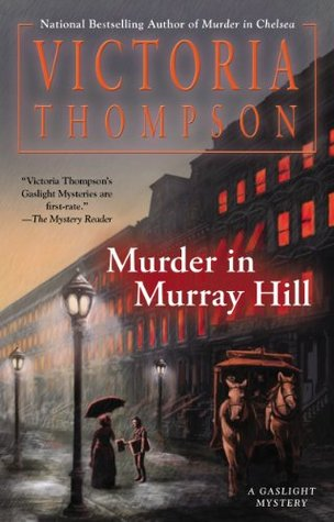Download online Murder in Murray Hill (Gaslight Mystery #16) by Victoria Thompson PDF