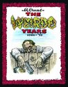 The Weirdo Years by R. Crumb by Robert Crumb