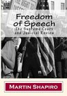 Freedom of Speech: The Supreme Court and Judicial Review (Classics of Law & Society)
