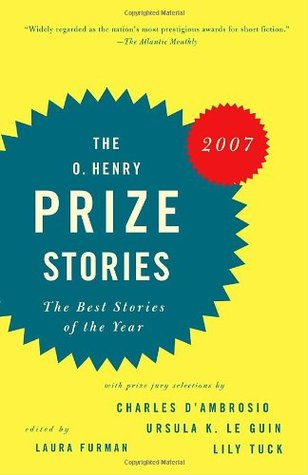 O. Henry Prize Stories 2007 by Laura Furman