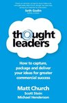 Thought Leaders - How to capture, package and deliver your ideas for greater commercial success