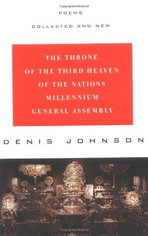 The Throne of the Third Heaven of the Nations Millennium Gene... by Denis Johnson