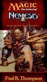 Nemesis (Magic: The Gathering: Masquerade Cycle, #2)