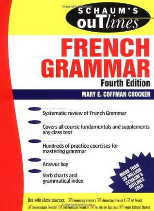 Schaum's Outline of French Grammar by Mary Coffman Crocker