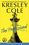 The Professional: Part 2 (The Game Maker, #2)