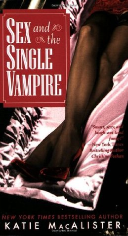 Sex and the Single Vampire by Katie MacAlister